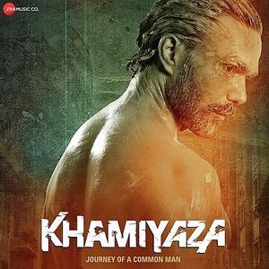 Khamiyaza 2019 Mp3 Songs