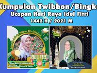 9+ Twibbon Ucapan Hari Raya Idul Fitri 1442 H 2021 Terbaik