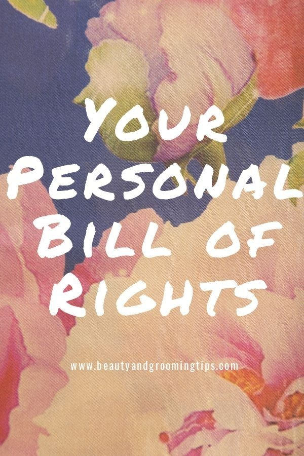 Your personal bill of rights