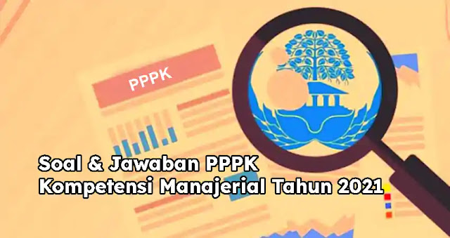 Soal & Jawaban PPPK Kompetensi Manajerial