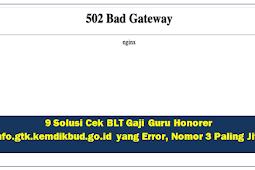9 Solusi Cek BLT Gaji Guru Honorer info.gtk.kemdikbud.go.id yang Error, Nomor 3 Paling Jitu