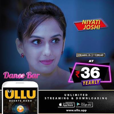 Dance Bar Ullu Web seriesNiyati JOshi
