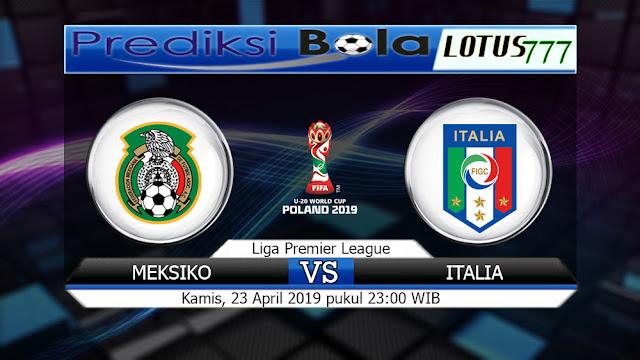 Prediksi Meksiko vs Italia  Kamis 23 Mei 2019 23:00