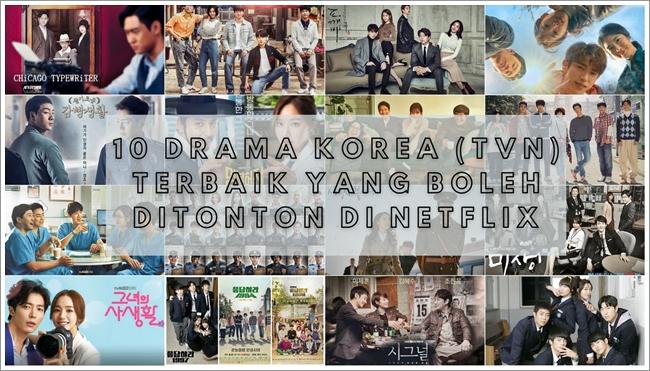 10 Drama Korea (TVN) Terbaik Yang Boleh Ditonton di Netflix