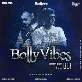 BollyVibes Nonstop Vol.001
