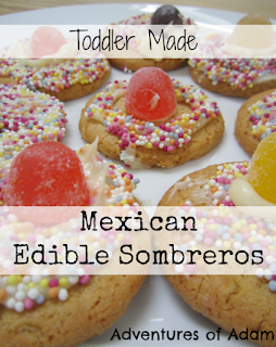 Mexican Edible Sombreros, as part of Around the World in 30 Days- Geography and cultural activities for toddlers and preschoolers