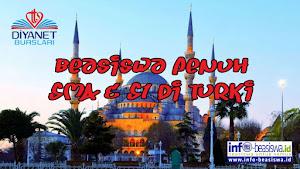 Beasiswa Penuh SMA dan S1 di Turki: Diyanet Burslari