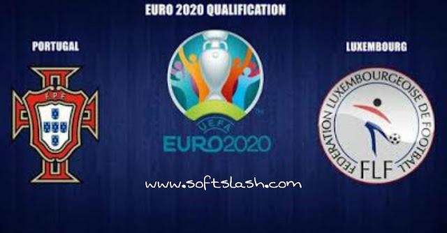 شاهد مباراة Luxembourg  vs Portugal live بمختلف الجودات