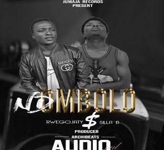 Audio : Rwegojaty Ft Sila B (Silla) - Ndombolo | Download