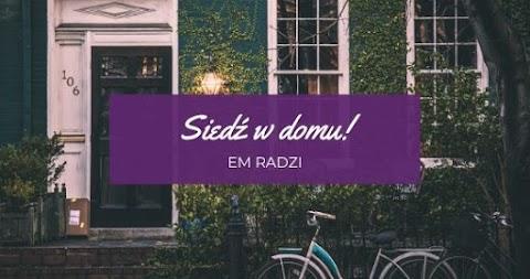 eM radzi: siedź w domu!