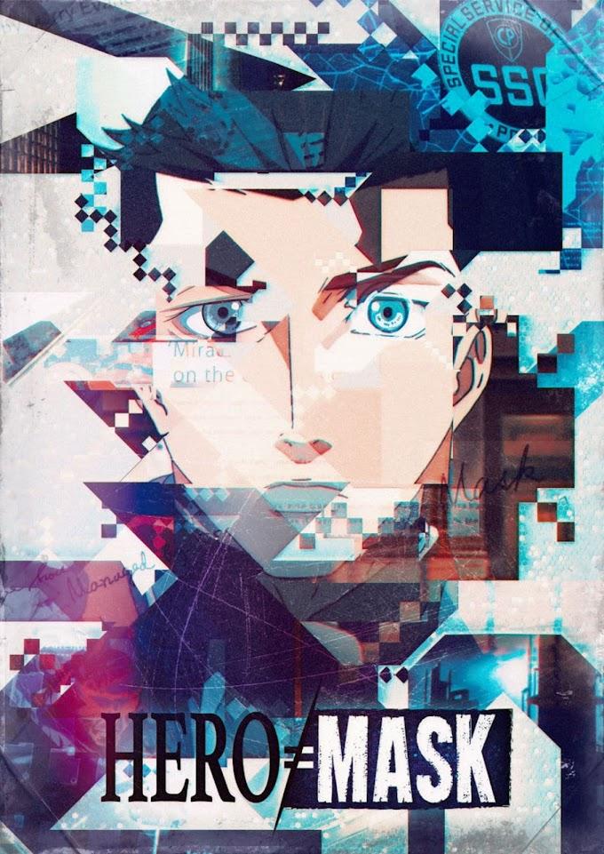 Resenha do anime Hero=mask da Netflix. Gênero: ação e ficção científica.
