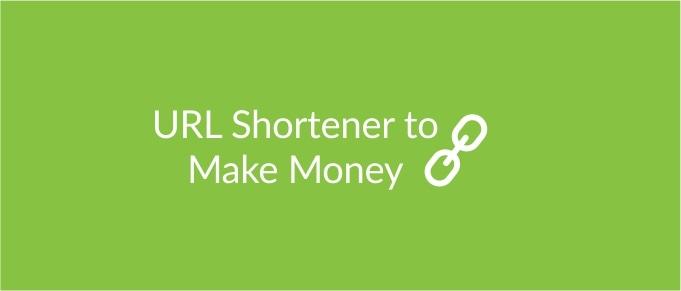 Best URL Shortener To Earn Money  in 2020 still paying