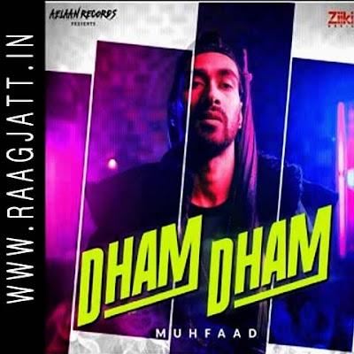 Dham Dham by Muhfaad lyrics