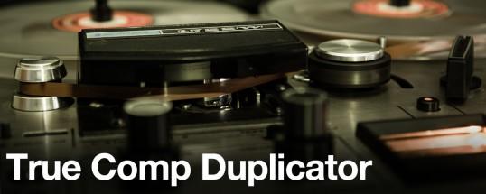 True Comp Duplicator - Aescripts  V3.9.14[After Effects][WIN][MAC]