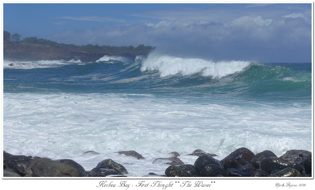 Keokea Bay:  First Thought: The Waves