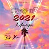 [Mixtape] Dj Xzee - Fresh Out 2021 Mixtape || Aruwaab9ja