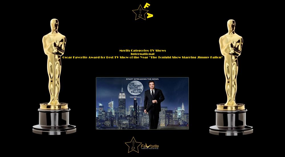 oscar favorite best tv show of the year international award the tonight show starring jimmy fallon