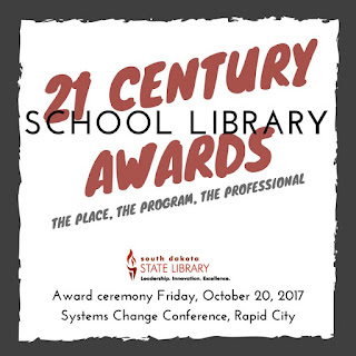 21st century school library awards the place the program the professional. Award ceremony Friday October 20, 2017. Systems Change Conference, Rapid City.