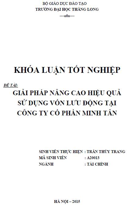 Giải pháp nâng cao hiệu quả sử dụng vốn lưu động tại Công ty Cổ phần Minh Tân