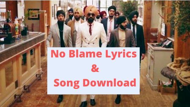 Tarsem Jassar No Blame Lyrics - Song Download