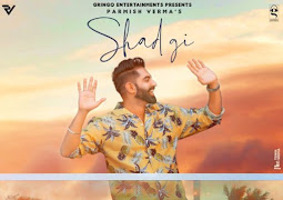 Oh Beere Mainu Chhad Gi (Shadgi) Lyrics - Parmish Verma
