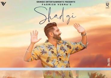SHADGI (शदगी Lyrics in Hindi) - Parmish Verma