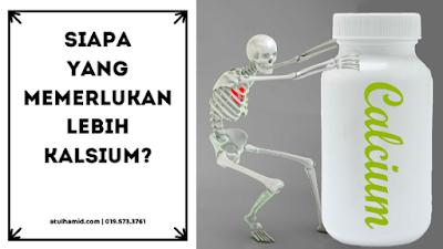 Siapa Yang Memerlukan Lebih Kalsium?