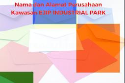 Daftar Nama - Nama dan Alamat Perusahaan Kawasan EJIP Industrial Park