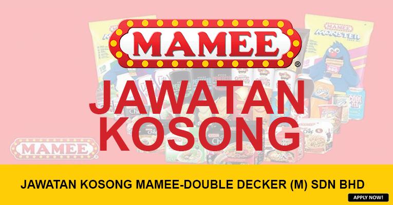 JAWATAN KOSONG DI MAMEE-DOUBLE DECKER (M) SDN BHD