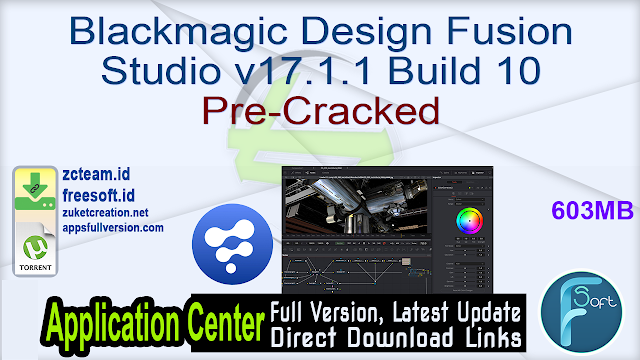 Blackmagic Design Fusion Studio v17.1.1 Build 10 Pre-Cracked