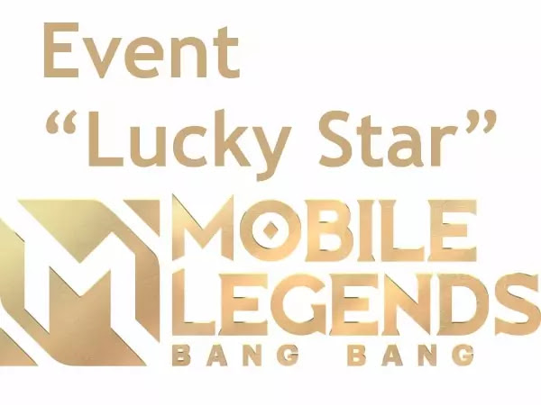 Event Lucky Star Mobile Legends