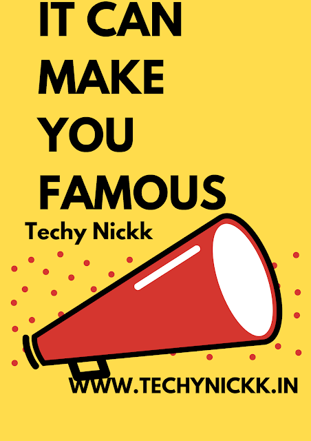 Find Out How Technology can make you Famous in a single night