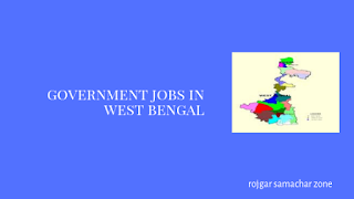 Govt Jobs in West Bengal(WB)- West Bengal