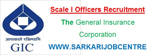 GIC General Insurance Scale I Vacancy 2021 Online Application