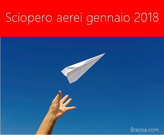 Gli scioperi aerei gennaio 2018 in Italia.