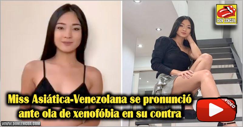 Miss Asiática-Venezolana se pronunció ante ola de xenofóbia en su contra