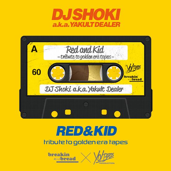 DJ Shoki / Red & Kid -Tribute to Golden Era Ta