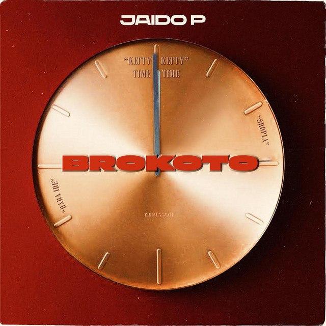 [Music] Jaido P – Brokoto