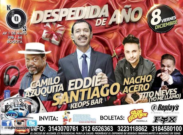 ► Eddie Santiago, Camilo Azuquita, Nancho Acero y Tito Nieves (Yo me llamo) en Concierto