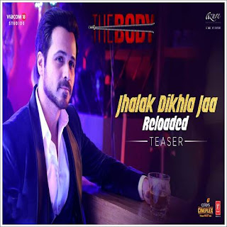 Jhalak Dikhla Jaa Reloaded - The Body Mp3 Songs Download