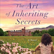 "Why I'm Loving, ""The Art of Inheriting Secrets"" by Barbera O'Neal. Blog by Dora Bramden."