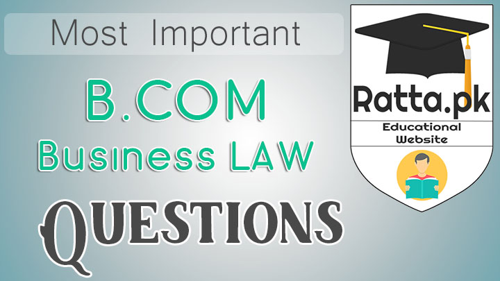 B.COM Business Law Important Questions Notes
