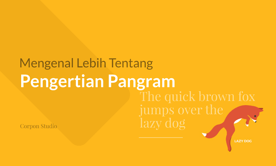 Pengertian dan Sejarah Pangram, Apa itu Pangram ?