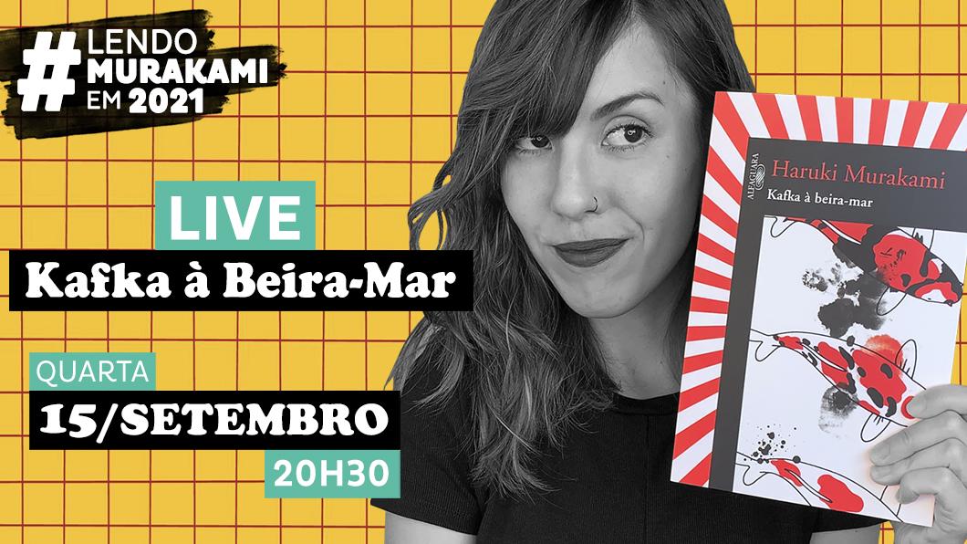 Vamos conversar sobre Kafka à Beira-Mar? | #LendoMurakamiEm2021