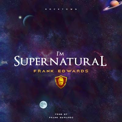 Franks Edwards - I'm Supernatural