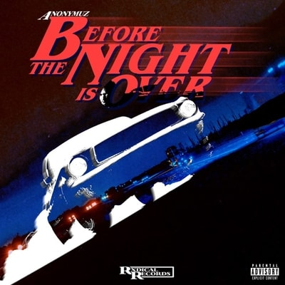 Anonymuz - Before The Night Is Over (EP) (2020) - Album Download, Itunes Cover, Official Cover, Album CD Cover Art, Tracklist, 320KBPS, Zip album