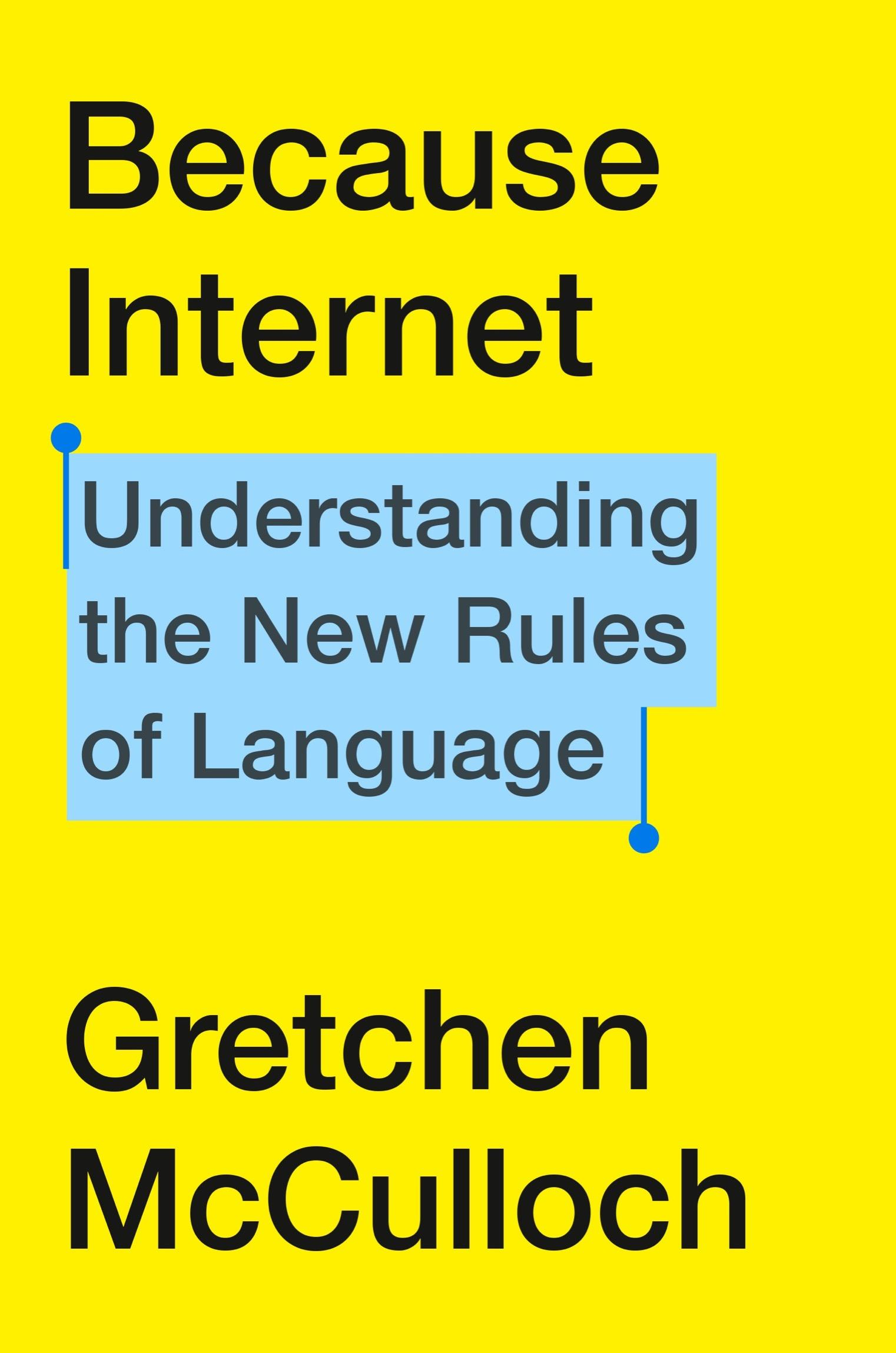 Because Internet Book By Gretchen McCulloch PDF