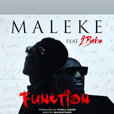 Maleke – Function ft. 2Baba MP3 Free Download