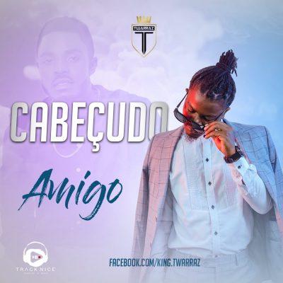 Cabeçudo (2Head) - Amigo (AZ Khinera Cover)