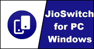 JioSwitch for PC
